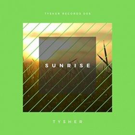 TYSHER - SUNRISE